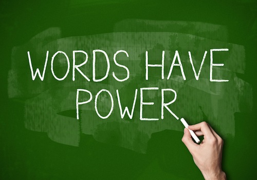 No Matter the Age, Words Matter.